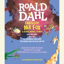 Fantastic Mr. Fox and Other Animal Stories by Roald Dahl audiobook
