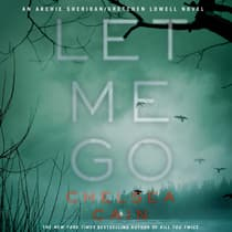 Let Me Go by Chelsea Cain audiobook