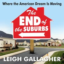 The End the Suburbs by Leigh Gallagher audiobook