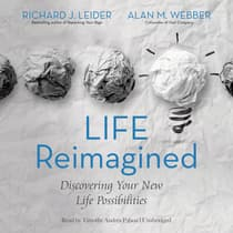 Life Reimagined by Richard J. Leider audiobook
