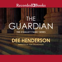 The Guardian by Dee Henderson audiobook