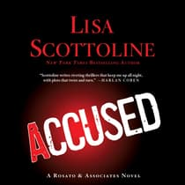Accused: A Rosato & DiNunzio Novel by Lisa Scottoline audiobook