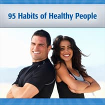 95 Habits of Healthy and Happy People by Deaver Brown audiobook