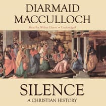 Silence by Diarmaid MacCulloch audiobook