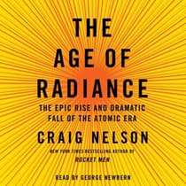 The Age of Radiance by Craig Nelson audiobook