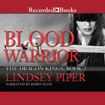 Blood Warrior by Lindsey Piper audiobook