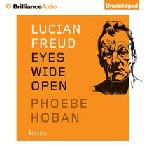 Lucian Freud by Phoebe Hoban audiobook