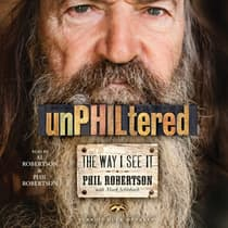 unPHILtered by Phil Robertson audiobook