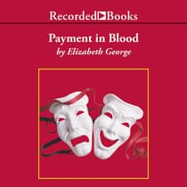Payment in Blood by Elizabeth George audiobook