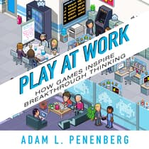 Play at Work by Adam L. Penenberg audiobook