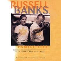 Family Life by Russell Banks audiobook