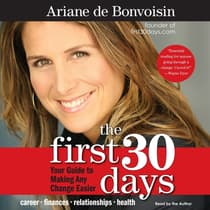The First 30 Days by Ariane de Bonvoisin audiobook