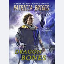 Dragon Bones by Patricia Briggs audiobook
