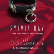 Spellbound by Sylvia Day audiobook