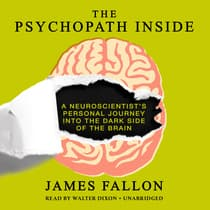 The Psychopath Inside by James Fallon audiobook