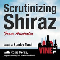 Scrutinizing Shiraz from Australia by Vine Talk audiobook