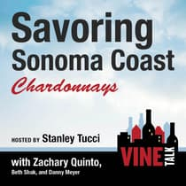 Savoring Sonoma Coast Chardonnays by Vine Talk audiobook