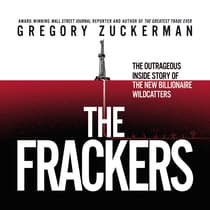 The Frackers by Gregory Zuckerman audiobook