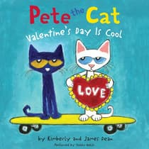 Pete the Cat: Valentine's Day Is Cool by Kimberly Dean audiobook