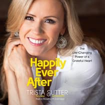Happily Ever After by Trista Sutter audiobook