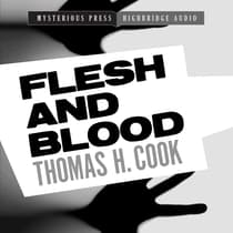 Flesh and Blood by Thomas H. Cook audiobook