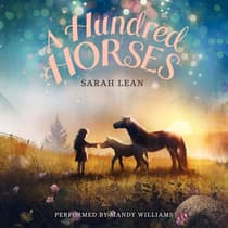 A Hundred Horses by Sarah Lean audiobook