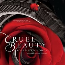 Cruel Beauty by Rosamund Hodge audiobook