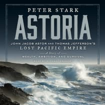 Astoria by Peter Stark audiobook