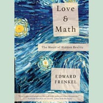 Love and Math by Edward Frankel audiobook
