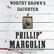 Worthy Brown's Daughter by Phillip Margolin audiobook