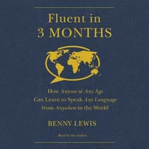 Fluent in 3 Months by Benny Lewis audiobook