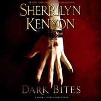 Dark Bites by Sherrilyn Kenyon audiobook