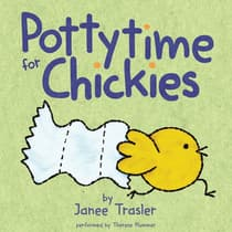 Pottytime for Chickies by Janee Trasler audiobook