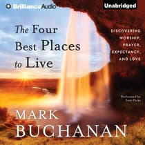 The Four Best Places to Live by Mark Buchanan audiobook
