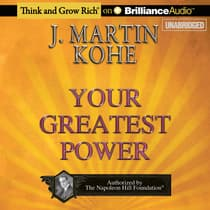 Your Greatest Power by J. Martin Kohe audiobook