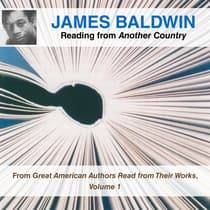 James Baldwin Reading from Another Country by James Baldwin audiobook