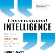 Conversational Intelligence by Judith E. Glaser audiobook