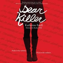 Dear Killer by Katherine Ewell audiobook