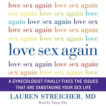 Love Sex Again by Lauren Streicher audiobook