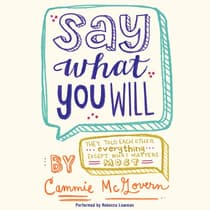 Say What You Will by Cammie McGovern audiobook