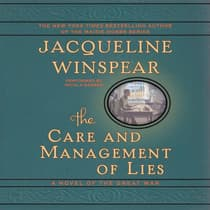 The Care and Management of Lies by Jacqueline Winspear audiobook