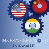 This Brave New World by Anja Manuel audiobook