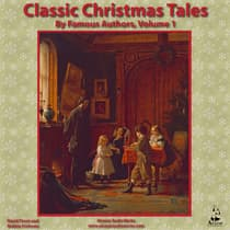Classic Christmas Tales by Famous Authors, Vol. 1 by Alcazar AudioWorks audiobook