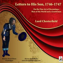 Letters to His Son, 1746–1747 by Philip Dormer Stanhope audiobook