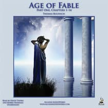 The Age of Fable, Part 1 by Thomas Bulfinch audiobook