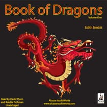 The Book of Dragons, Vol. 1 by E. Nesbit audiobook
