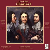 The Trial of Charles I by Roger Lockyer audiobook