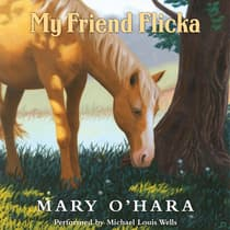 My Friend Flicka by Mary O'Hara audiobook