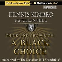 Think and Grow Rich: A Black Choice by Dennis Kimbro audiobook