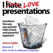 I Love Presentations 8 by James Caplin audiobook